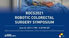 ROCS2021 Robotic Colorectal Surgery Symposium